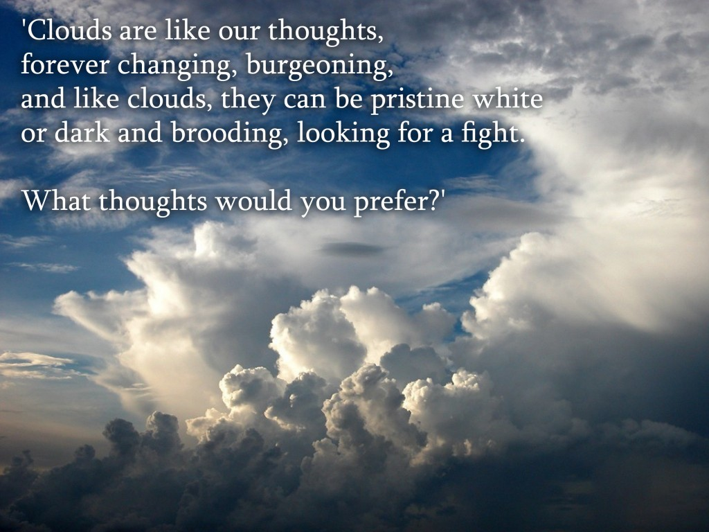 Clouds, Like Thoughts