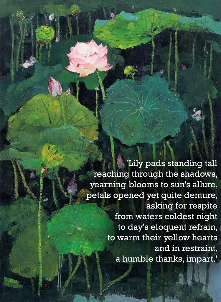 Lily Pads...Artwork: Wu Guanzhonh, Words: Tony DeLorger