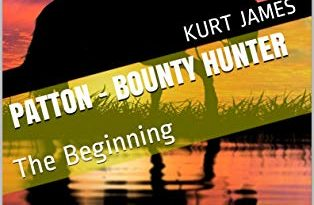 PATTON – BOUNTY HUNTER: The Beginning